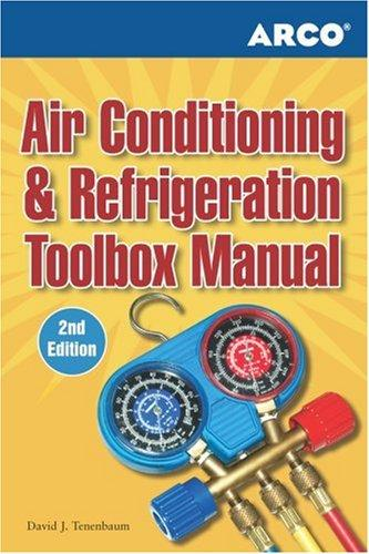 Air Conditioning and Refrigeration Toolbox Manual by David Tenebaum