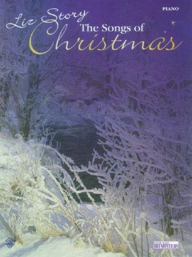 The Songs of Christmas by Liz Story