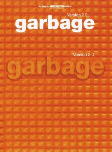 Version 2.0 (Authentic Guitar-Tab) by Garbage