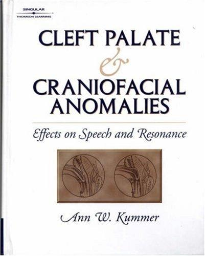 Cleft palate and craniofacial anomalies by Ann W. Kummer