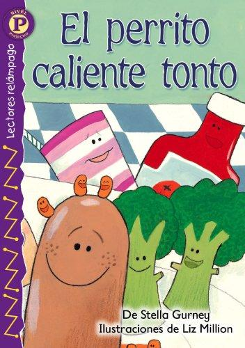 El perrito caliente tonto, Level P by Stella Gurney