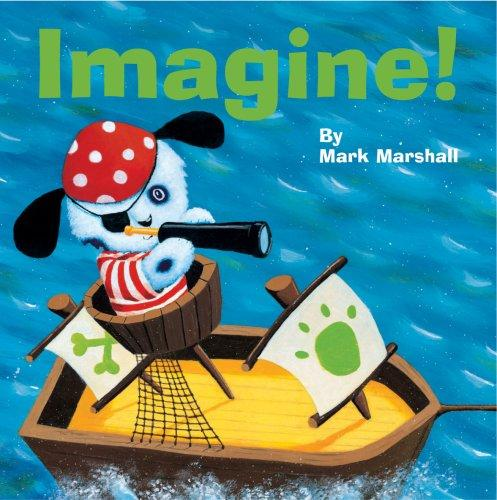 Imagine! by Mark Marshall