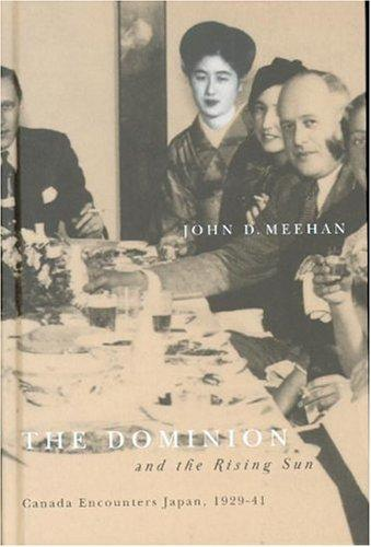 The Dominion And The Rising Sun by John D. Meehan