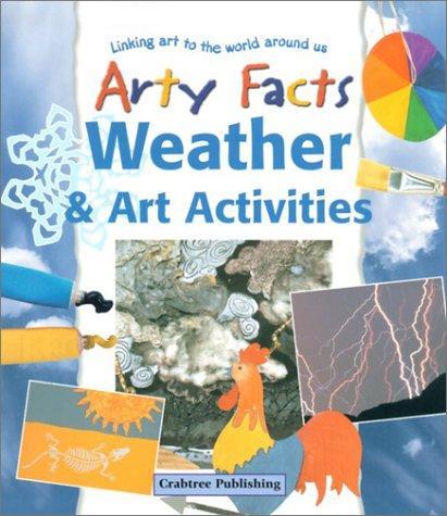 Weather & Art Activities (Arty Facts)