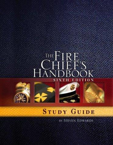 The Fire Chief's Handbook by Steven W. Edwards