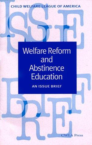 Welfare reform and abstinence education by Wendy Castro