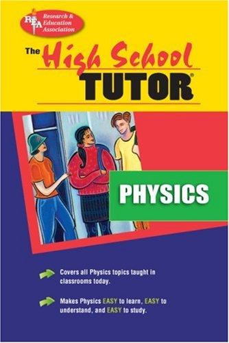 The high school physics tutor by