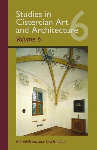 Studies In Cistercian Art And Architecture
