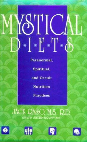 Mystical Diets
