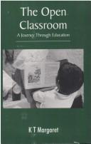 The open classroom by K. T. Margaret