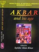 Akbar and his age by edited by Iqtidar Alam Khan.