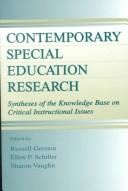 Contemporary special education research by Russell Monroe Gersten, Sharon Vaughn