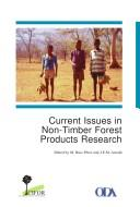 Current issues in non-timber forest products research by Workshop on Research on Non-Timber Forest Products (1995 Hot Springs, Zimbabwe)