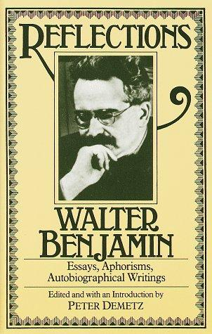 Reflections by Walter Benjamin
