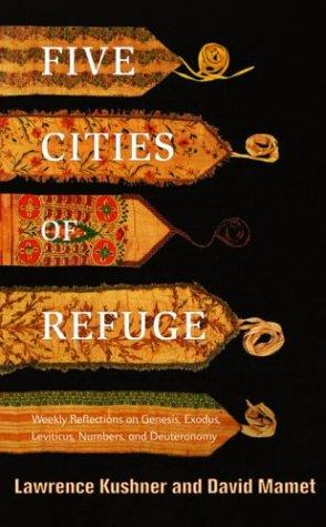 Five Cities of Refuge by David Mamet