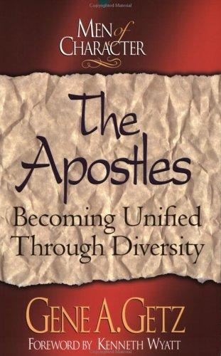 The Apostles by Gene A. Getz