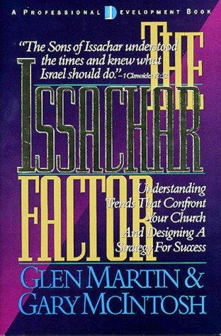 The Issachar Factor by Glen Martin