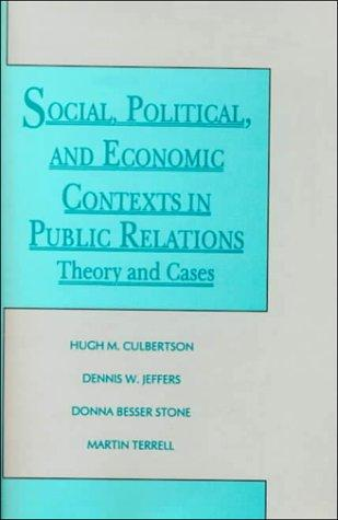 Social, Political, and Economic Contexts in Public Relations by Martin Terrell