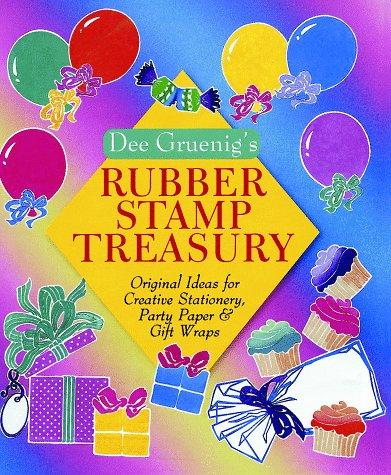 Dee Gruenig's rubber stamp treasury