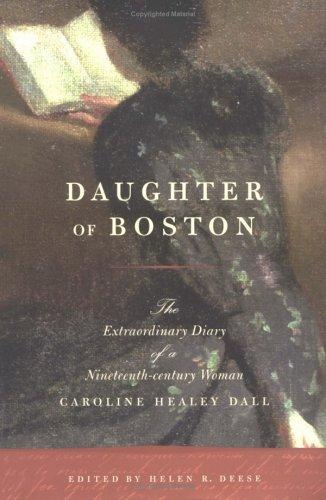 Daughter of Boston by Caroline Wells Healey Dall