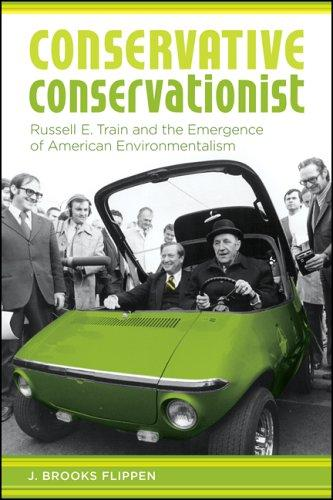 Conservative Conservationist by J. Brooks Flippen
