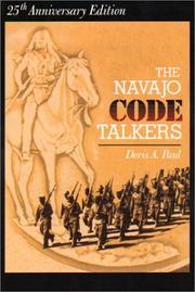 The Navajo code talkers by Paul, Doris Atkinson.