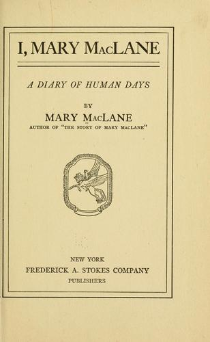 I, Mary McLane by MacLane, Mary