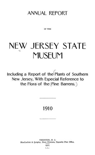 The plants of Southern New Jersey with especial reference to the flora of the pine barrens and the geographic distribution of the species by Stone, Witmer