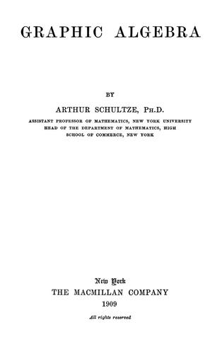 Graphic algebra by Arthur Schultze