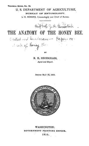 The anatomy of the honey bee by R. E. Snodgrass