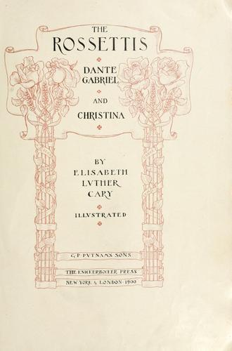 The Rossettis: Dante Gabriel and Christina
