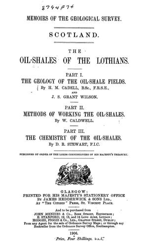 The oil-shales of the Lothians by Geological Survey of Great Britain.