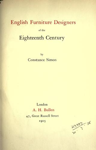 English furniture designers of the eighteenth century by Constance Simon