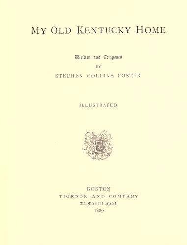 My old Kentucky home by Stephen Collins Foster