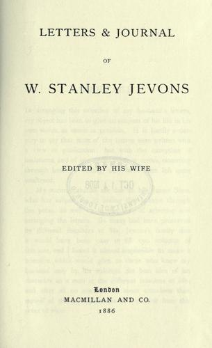 Letters & journal of W. Stanley Jevons by William Stanley Jevons