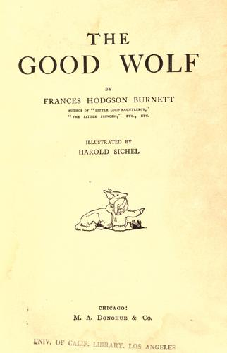 The good wolf by Frances Hodgson Burnett