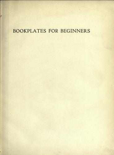 Bookplates for beginners by Fowler, Alfred