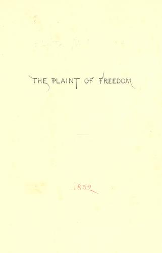 The plaint of freedom by W. J. Linton