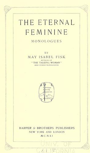 The eternal feminine by May Isabel Fisk