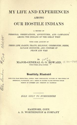 My life and experiences among our hostile Indians