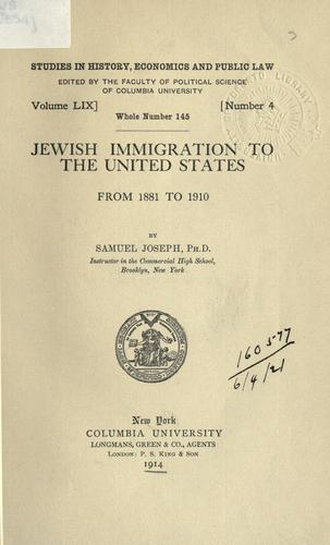 Jewish immigration to the United States from 1881 to 1910.