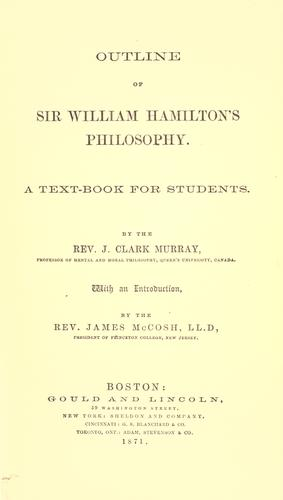 Outline of Sir William Hamilton's philosophy