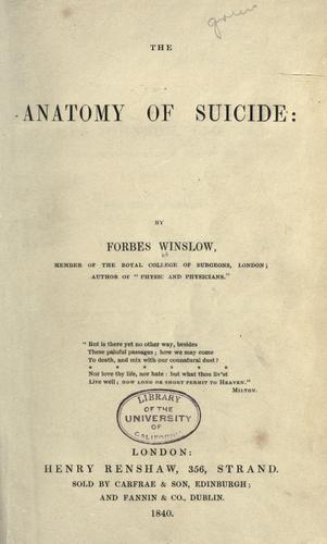 The anatomy of suicide by Forbes Winslow