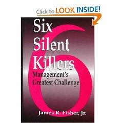 Six Silent Killers by James Raymond Fisher Jr.