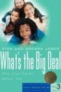 What's the Big Deal? by Jones, Stan and Brenna