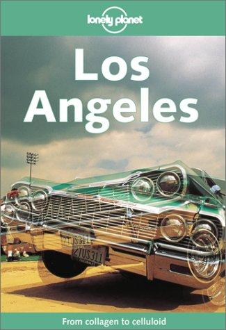Lonely Planet Los Angeles by Andrea Schulte-Peevers, David Peevers