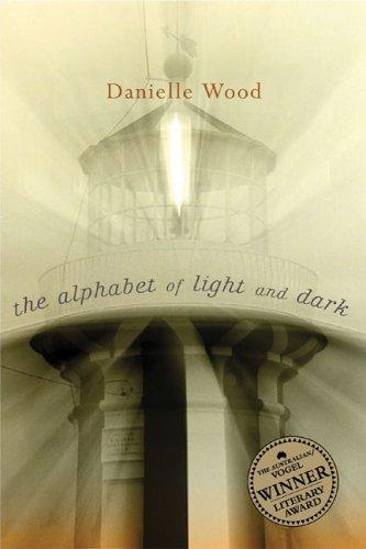 The alphabet of light and dark by Danielle Wood