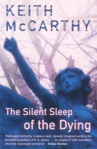 The Silent Sleep of the Dying