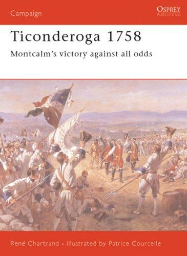 Ticonderoga 1758 by Rene Chartrand