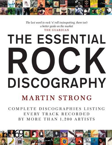 The Essential Rock Discography by Martin C. Strong